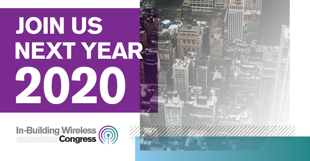 In-Building Wireless Congress | June 10-12, 2019 | Las Vegas